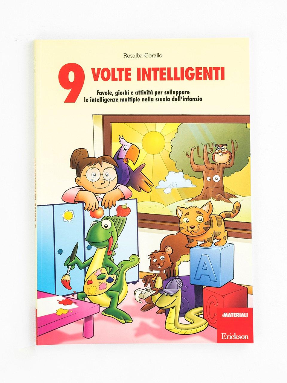 9 volte intelligenti - Rosalba Corallo - Erickson