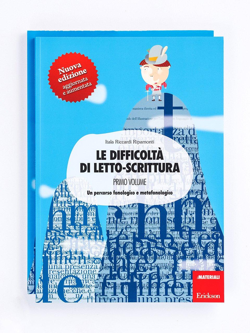 Le difficoltà di letto-scrittura - Volume 1 - Decodifica - Erickson