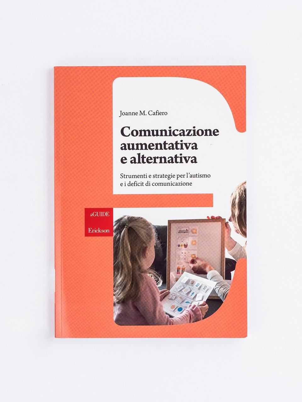 Comunicazione aumentativa e alternativa - Manuale di Comunicazione Aumentativa e Alternativa - Libri - Erickson