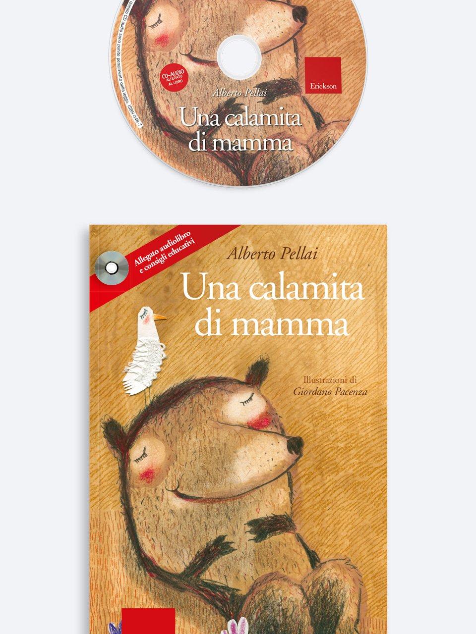 Una calamita di mamma - Genitori in pratica - Libri - Erickson