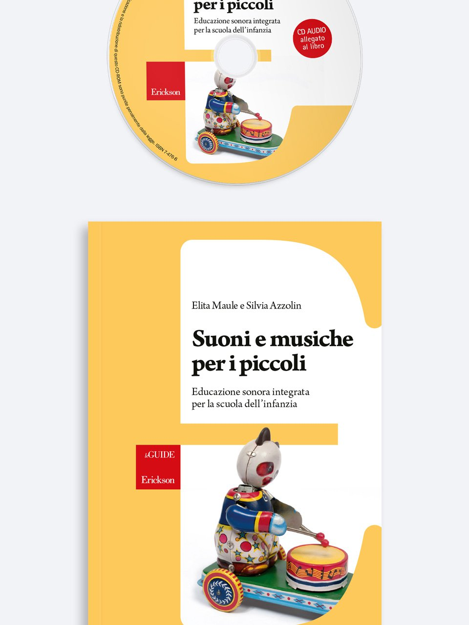 Suoni e musiche per i piccoli - Musicalità e pratiche inclusive - Libri - Erickson