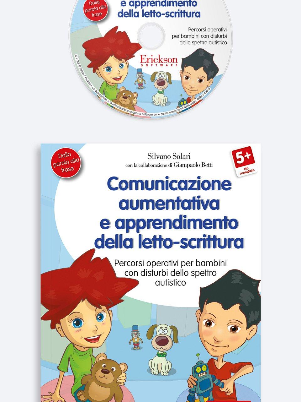 Comunicazione aumentativa  e apprendimento della letto-scrittura - Nostro figlio è autistico - Libri - Erickson