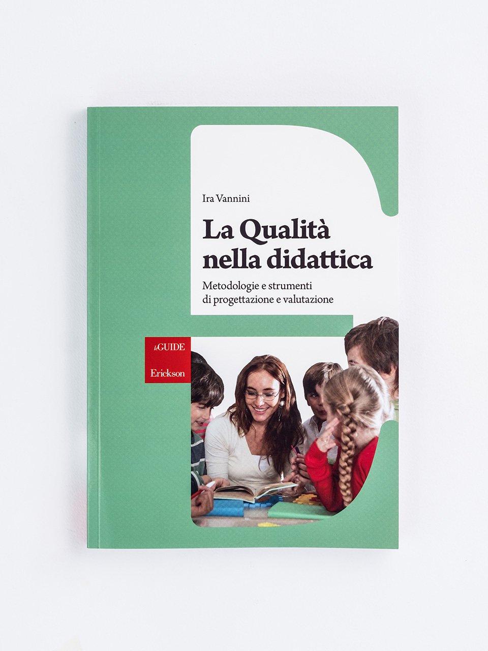 La Qualità nella didattica - La scuola nel bosco - Libri - Erickson