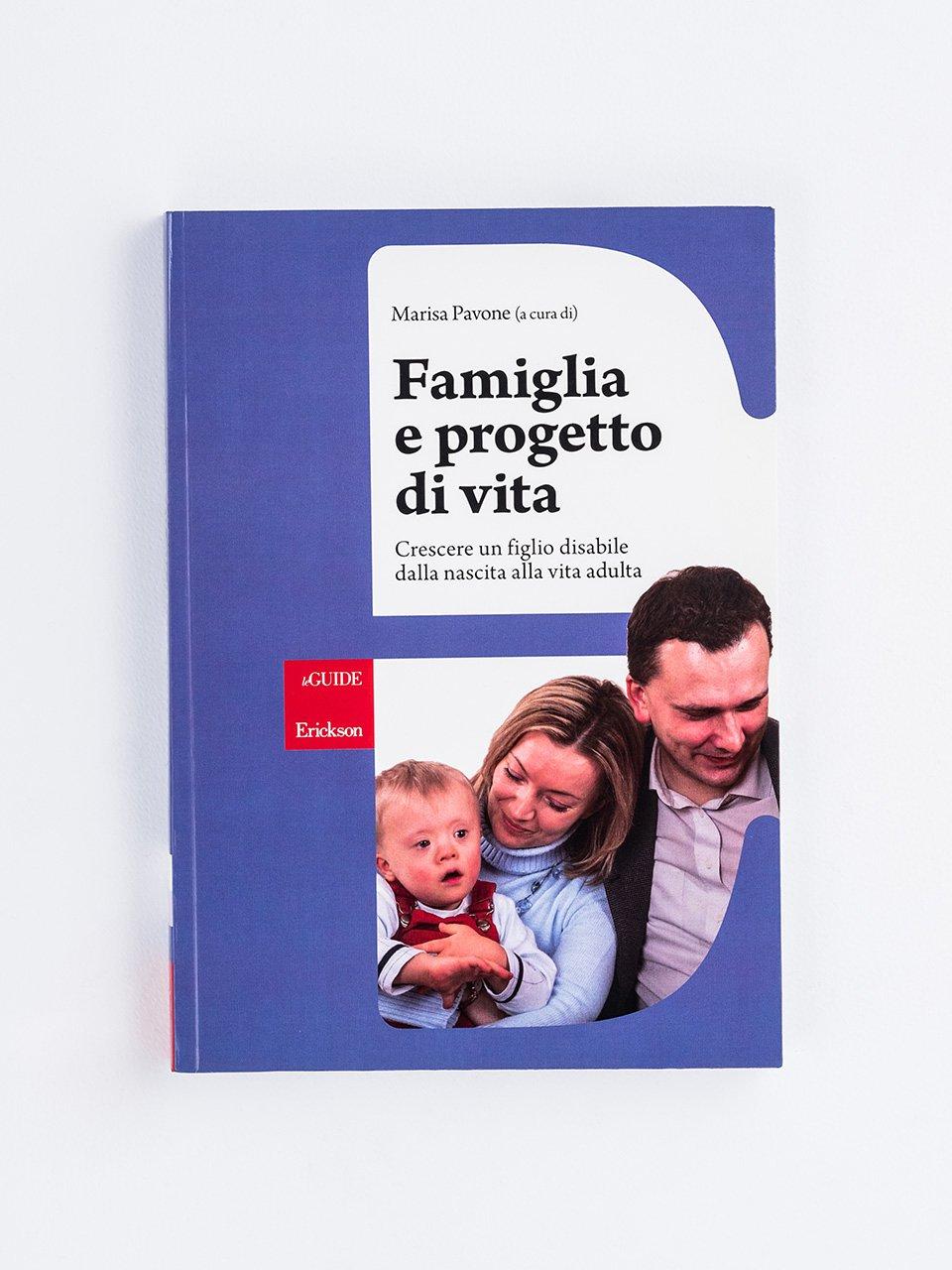 Famiglia e progetto di vita - Mio figlio ha le ali - Libri - Erickson