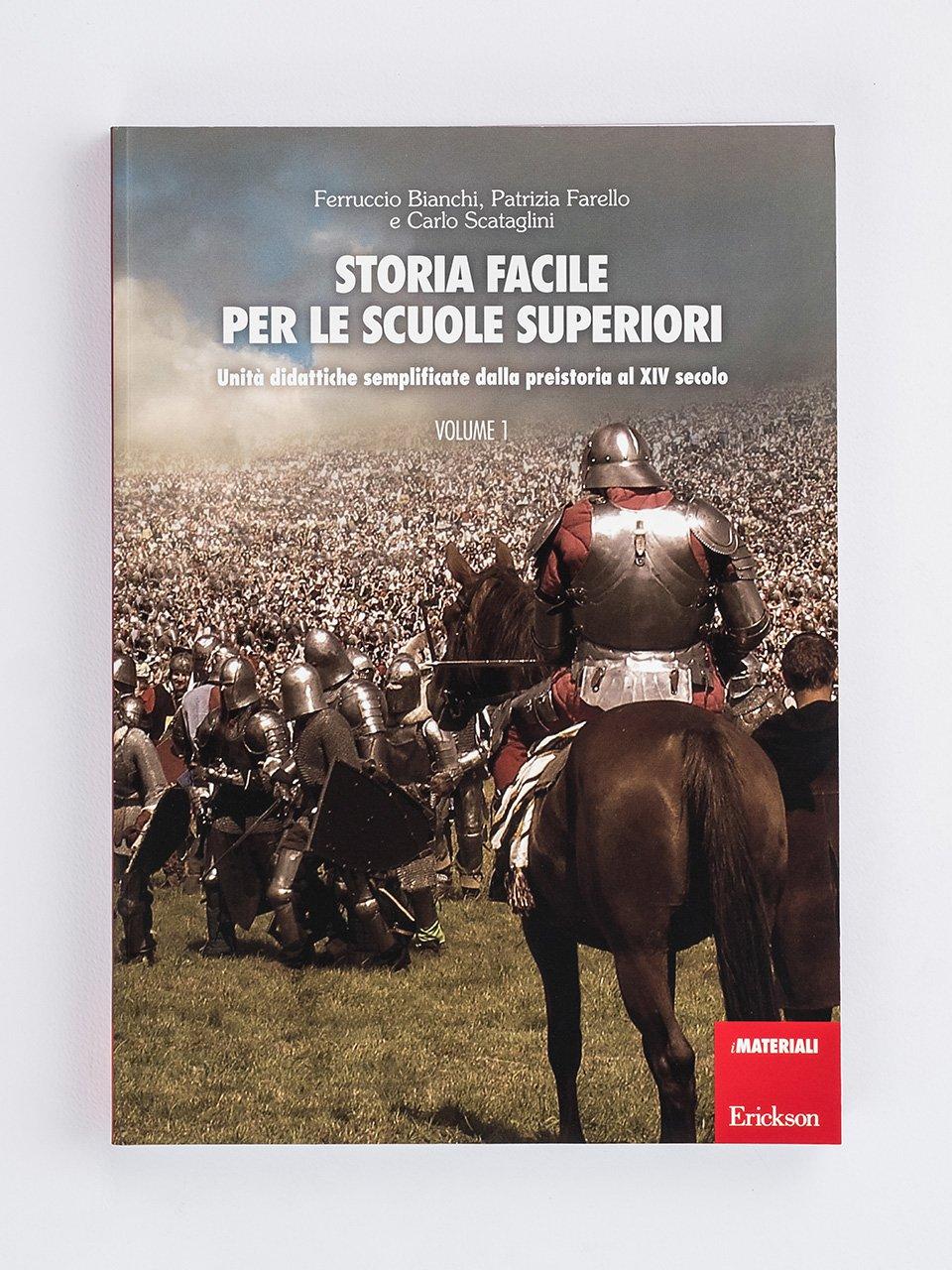 Storia facile per le scuole superiori - Volume 1 - Storia facile per le scuole superiori - Volume 2 - Libri - Erickson