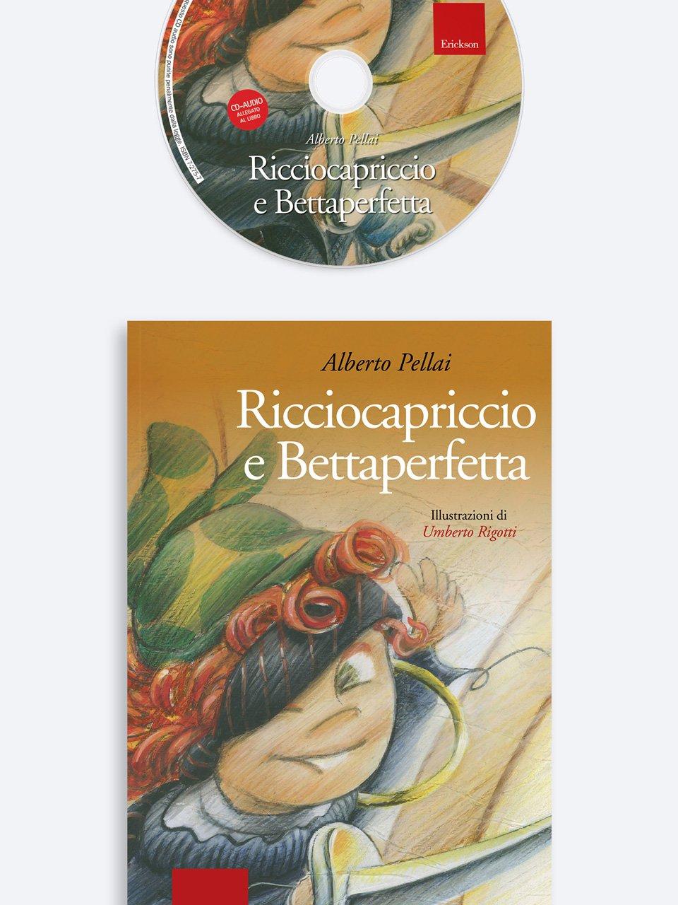 Ricciocapriccio e Bettaperfetta - Alberto Pellai - Erickson