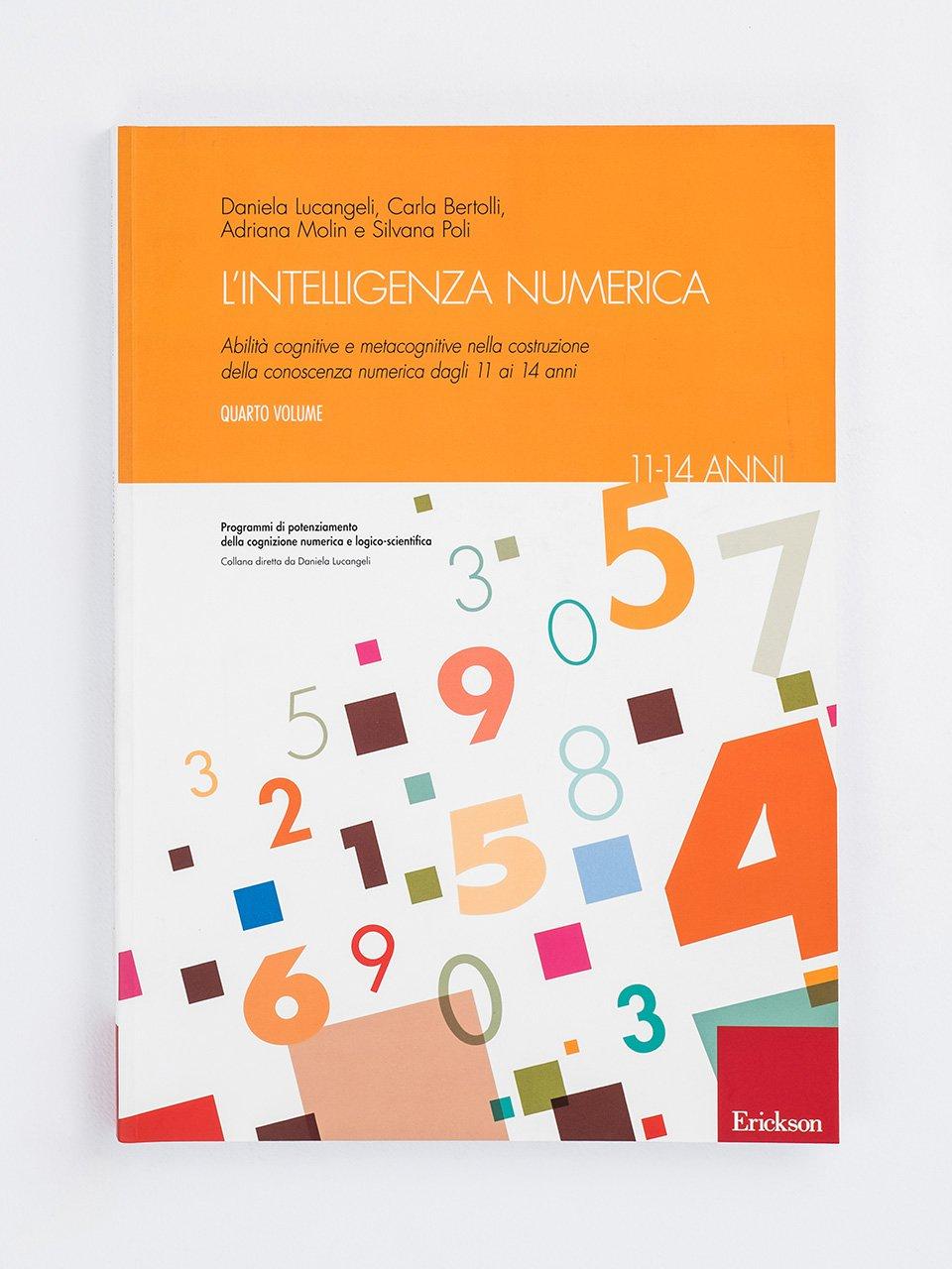 L'intelligenza numerica - Volume 4 - Test AC-MT 11-14 - Test di valutazione delle abili - Libri - Erickson