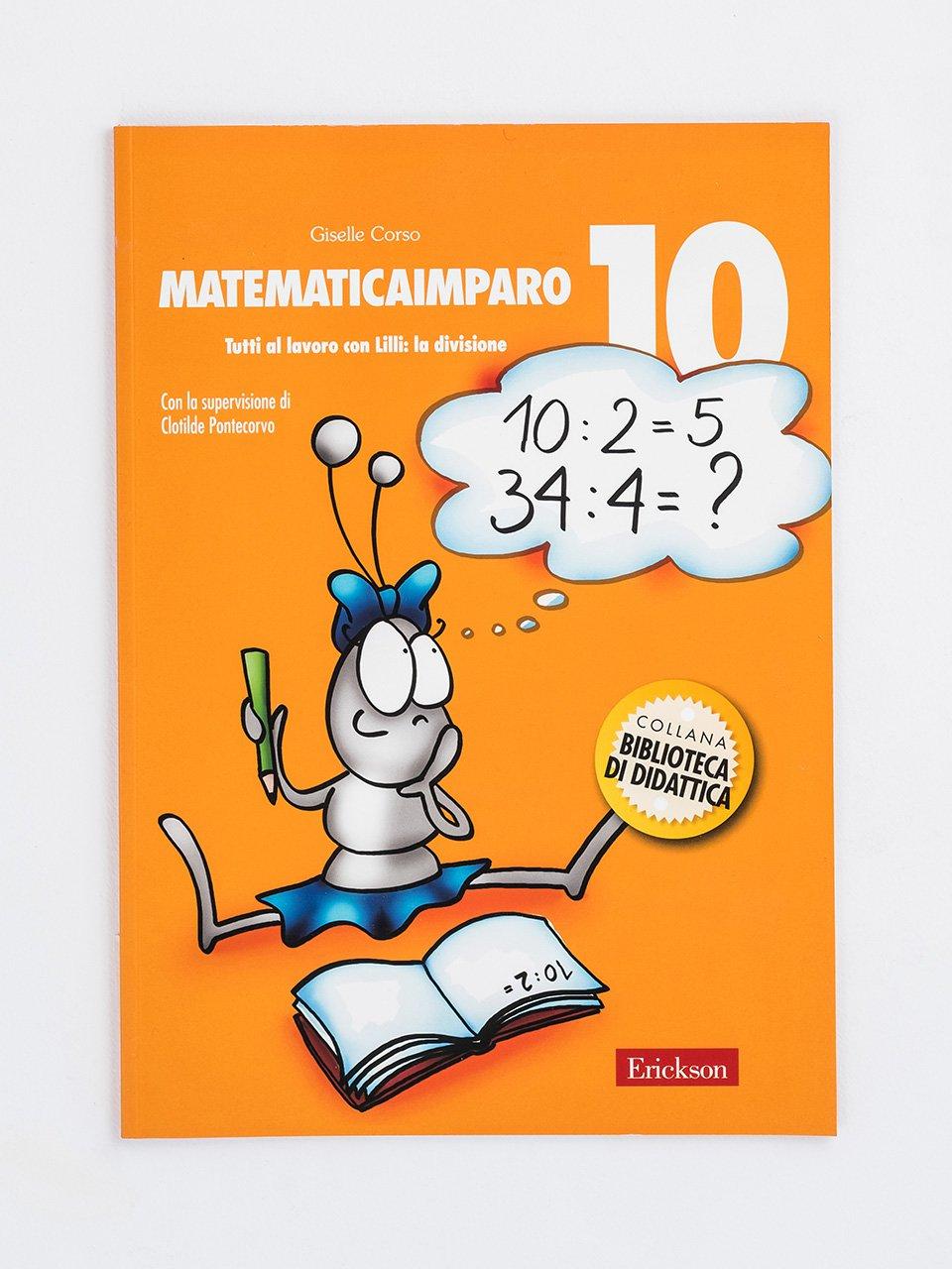 MatematicaImparo 10 - Il Parent Coaching per l'intervento precoce nello  - Formazione - Erickson