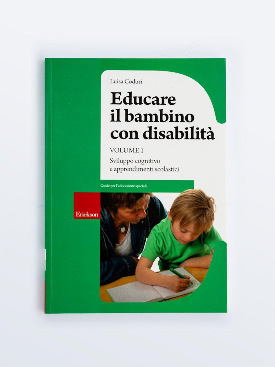 Educare il bambino con disabilità - Volume 1 - Educare il bambino con disabilità - Volume 3 - Libri - Erickson