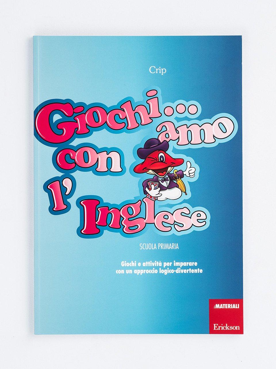 Giochi... amo con l'inglese - Scuola primaria - Schede per Tablotto (Età 8+) - Play and Learn with - Giochi - Erickson