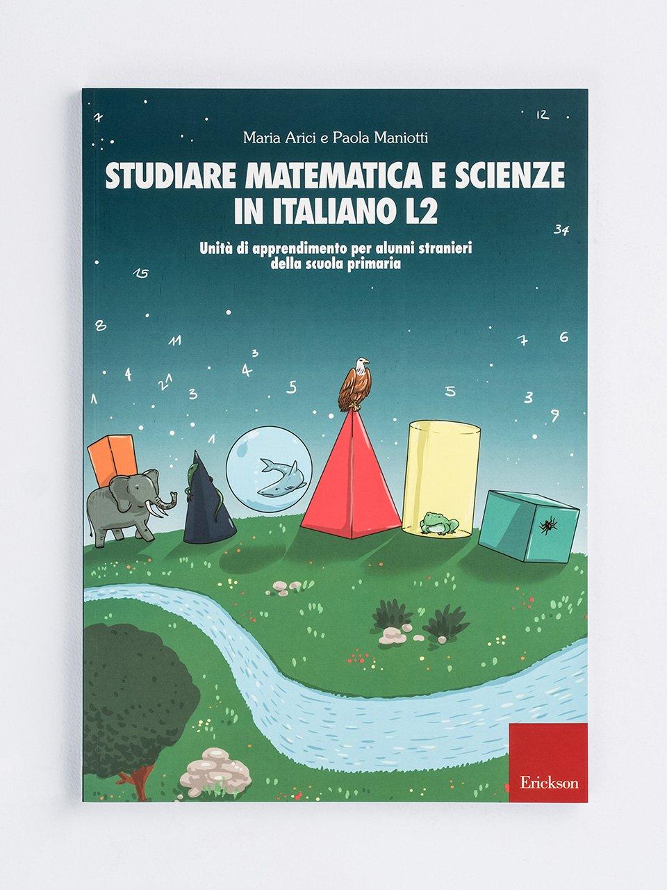 Studiare matematica e scienze in italiano L2 - Il musulmano e l'agnostico - Libri - Erickson