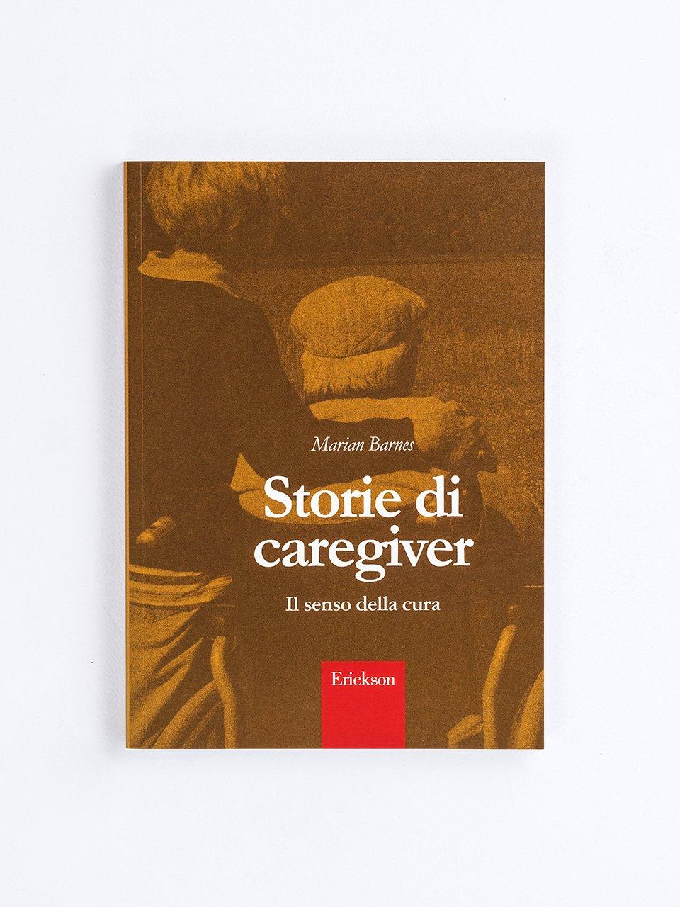 Storie di caregiver - Una badante in famiglia - Libri - Erickson
