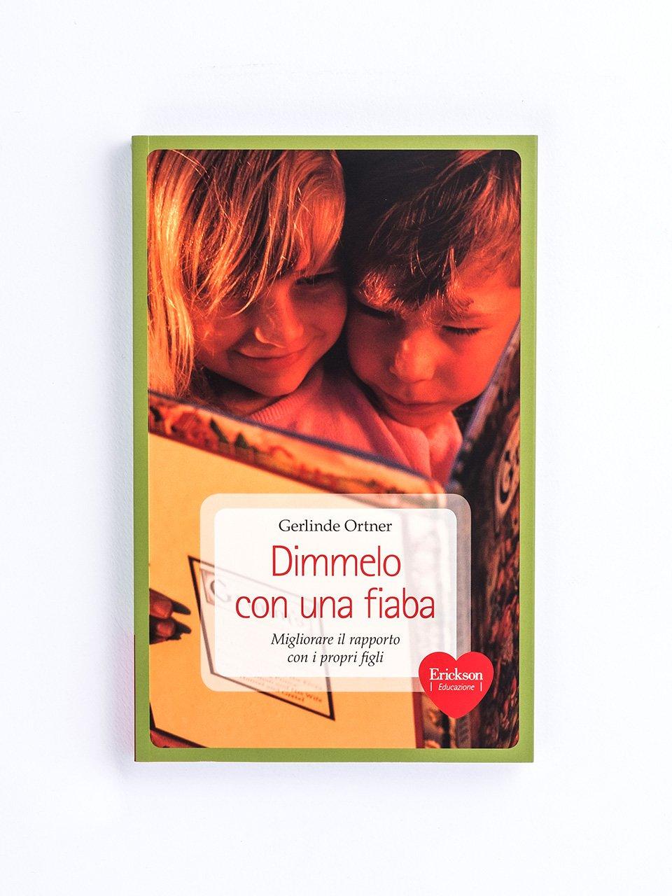 Dimmelo con una fiaba - Mamma e papà si separano - Libri - Erickson
