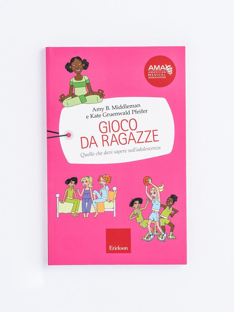 Gioco da ragazze - Il piacere delle donne - Libri - Erickson