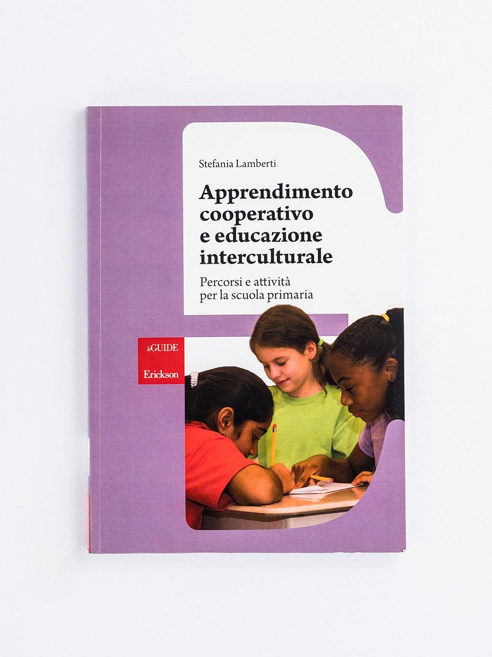 Apprendimento cooperativo e educazione interculturale - Libri e eBook di Saggistica: novità e classici - Erickson