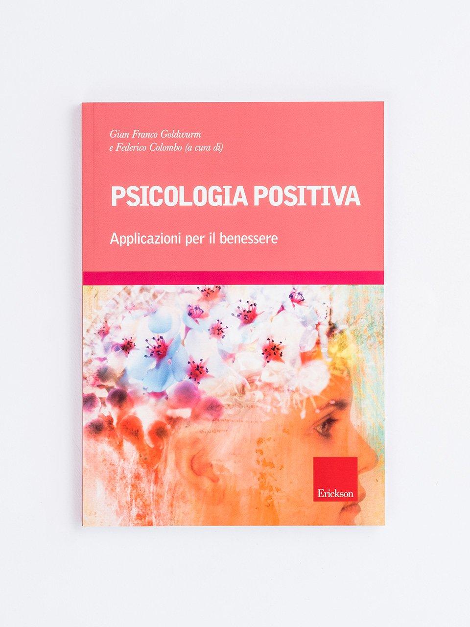 Psicologia positiva - Psicologia clinica / Psicoterapia - Erickson