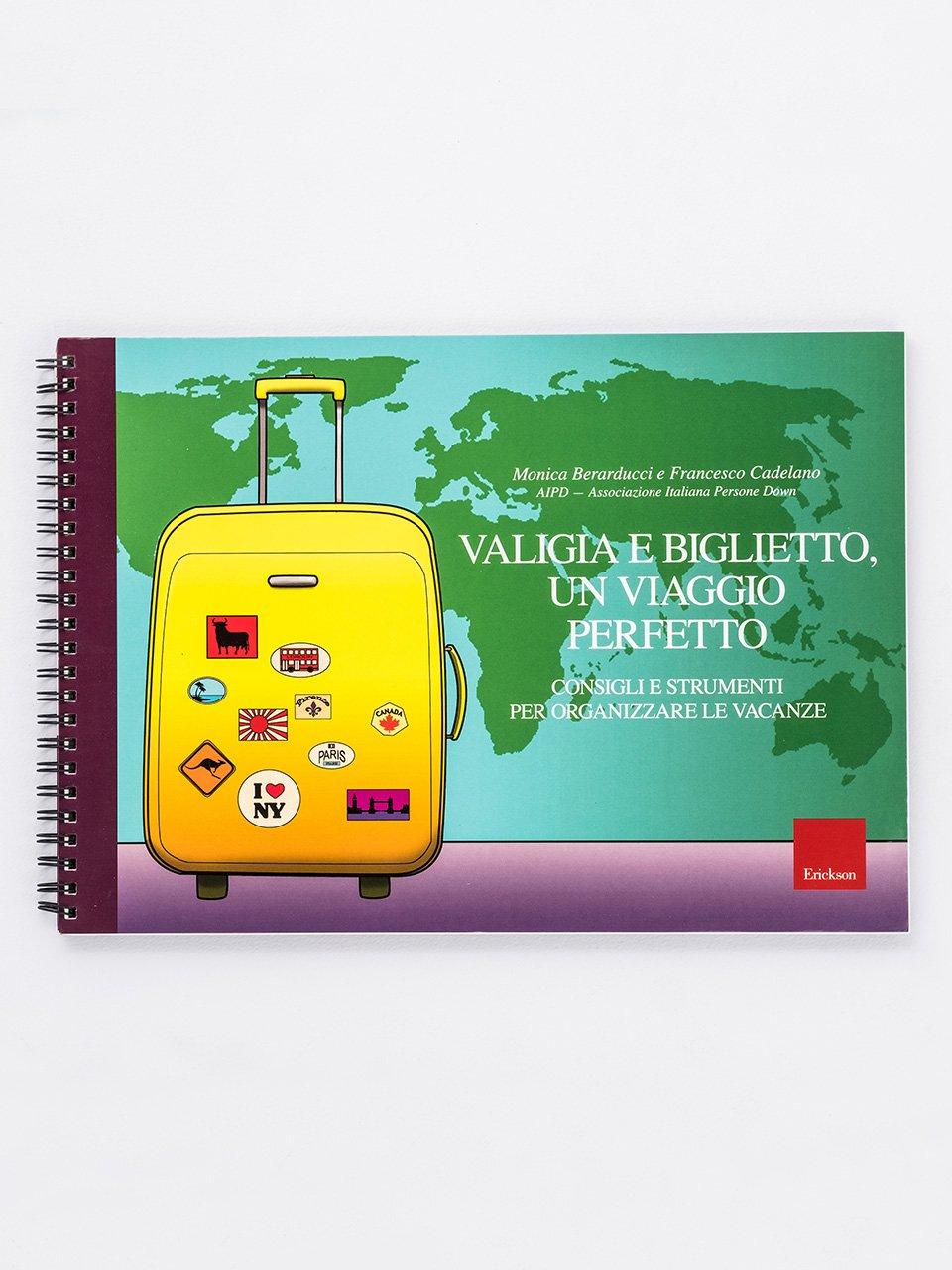 Valigia e biglietto, un viaggio perfetto - Giorno dopo giorno - Libri - Erickson
