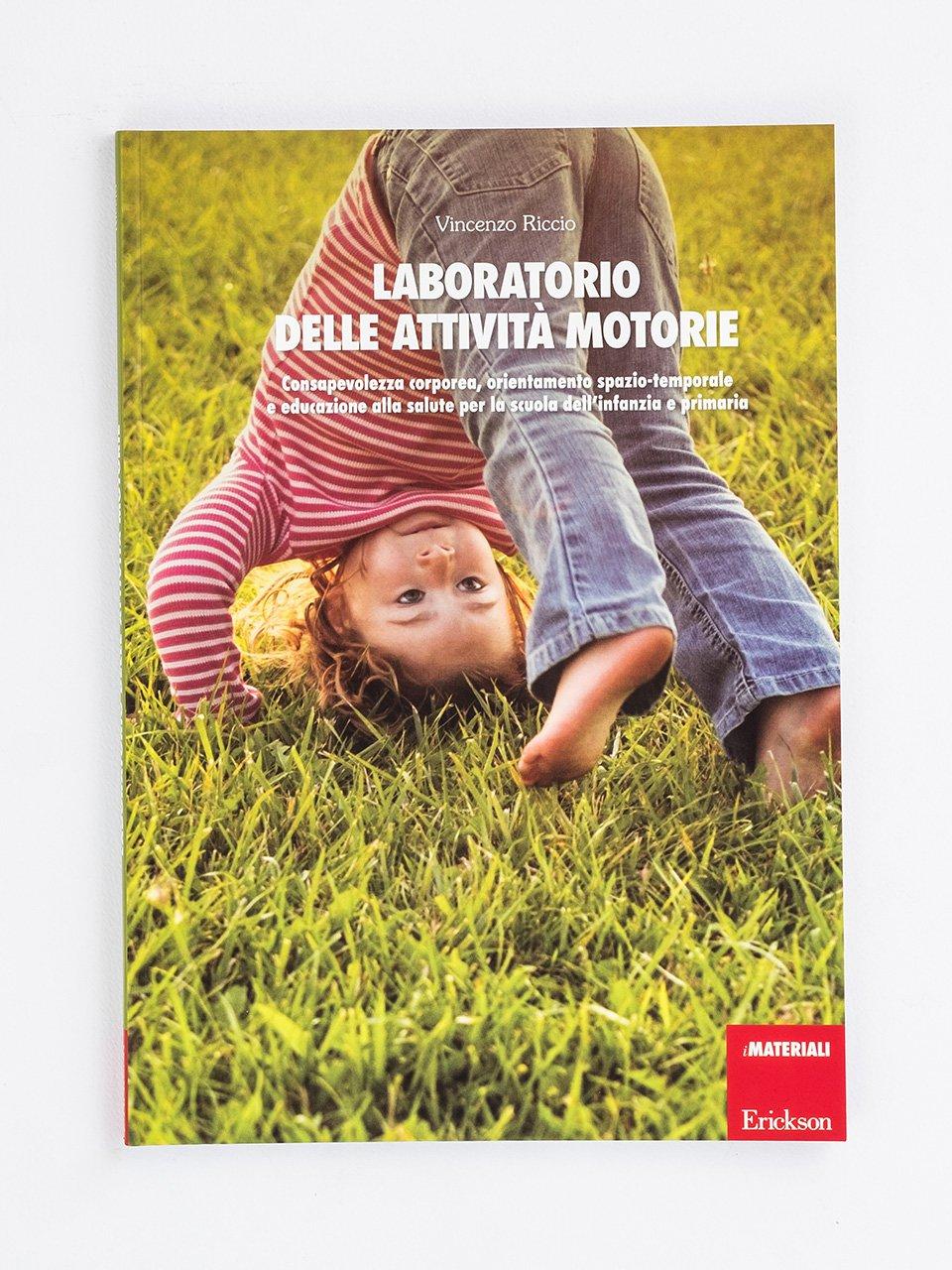 Laboratorio delle attività motorie - Autismo e psicomotricità - Libri - Erickson