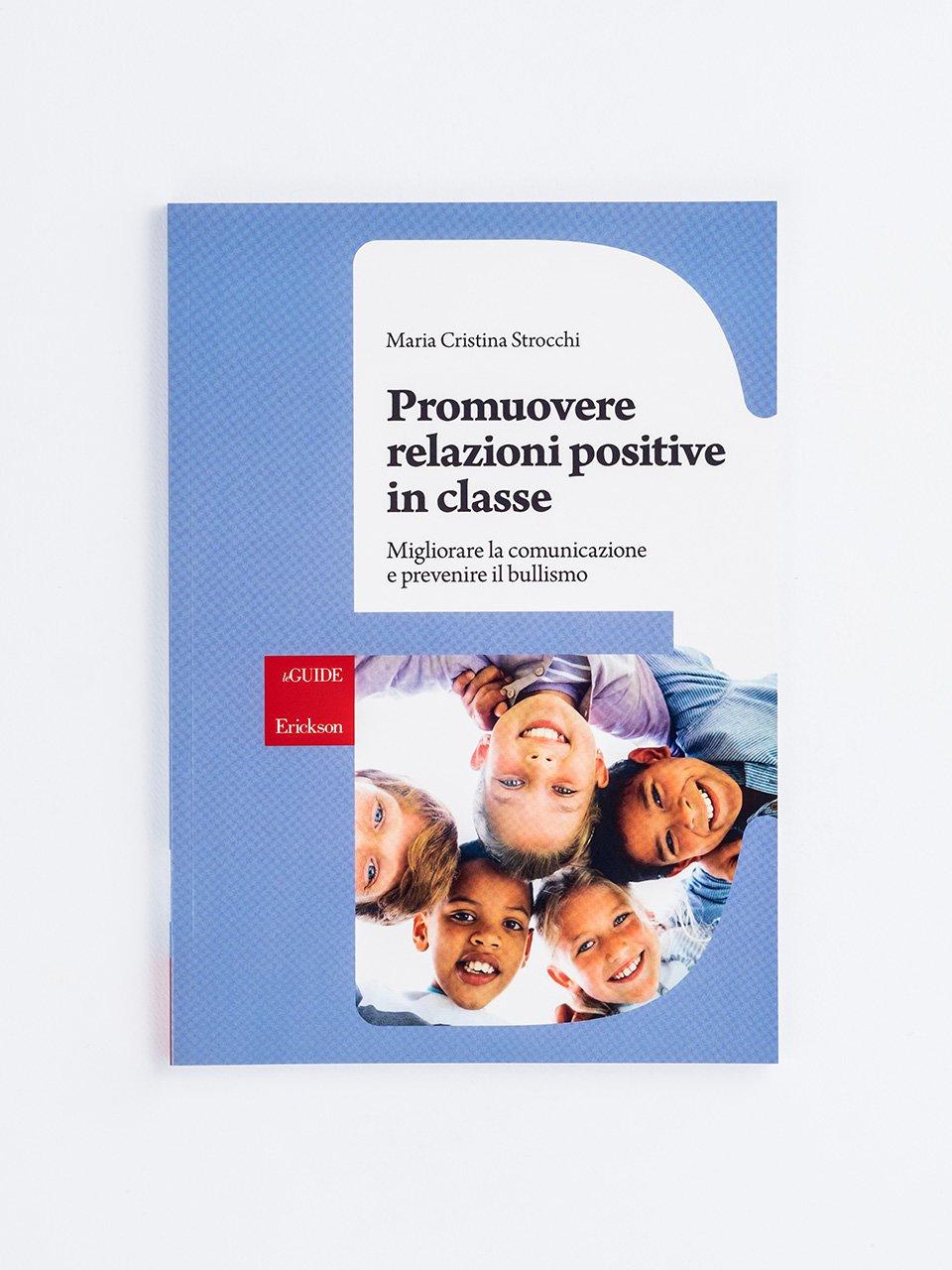 Promuovere relazioni positive in classe - ADHD: strumenti e strategie per la gestione in cla - Libri - Erickson