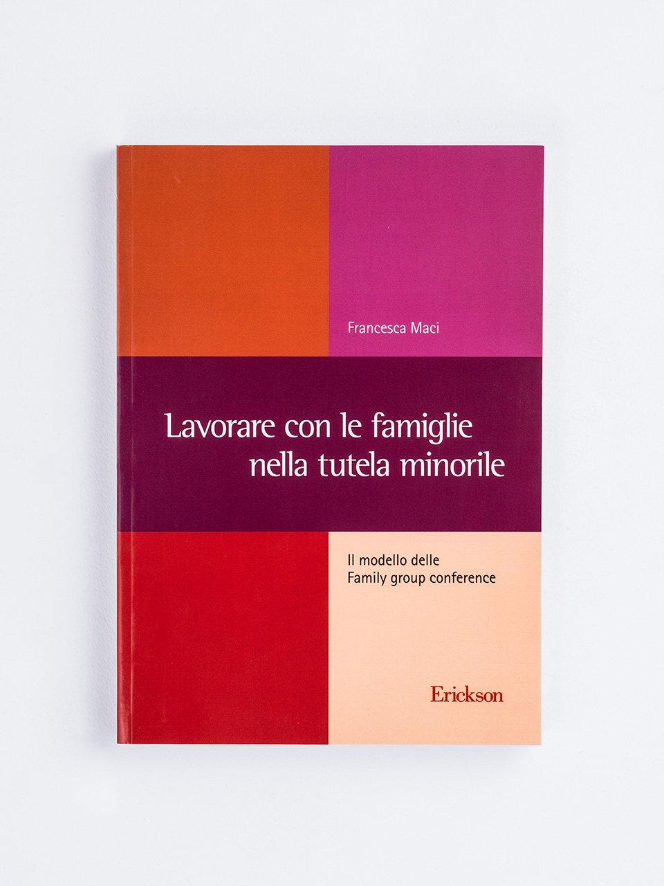 Lavorare con le famiglie nella tutela minorile - Una badante in famiglia - Libri - Erickson
