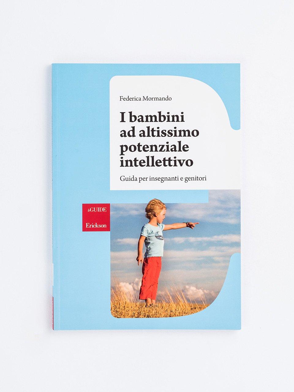 I bambini ad altissimo potenziale intellettivo - Scuola creativa - Libri - Erickson