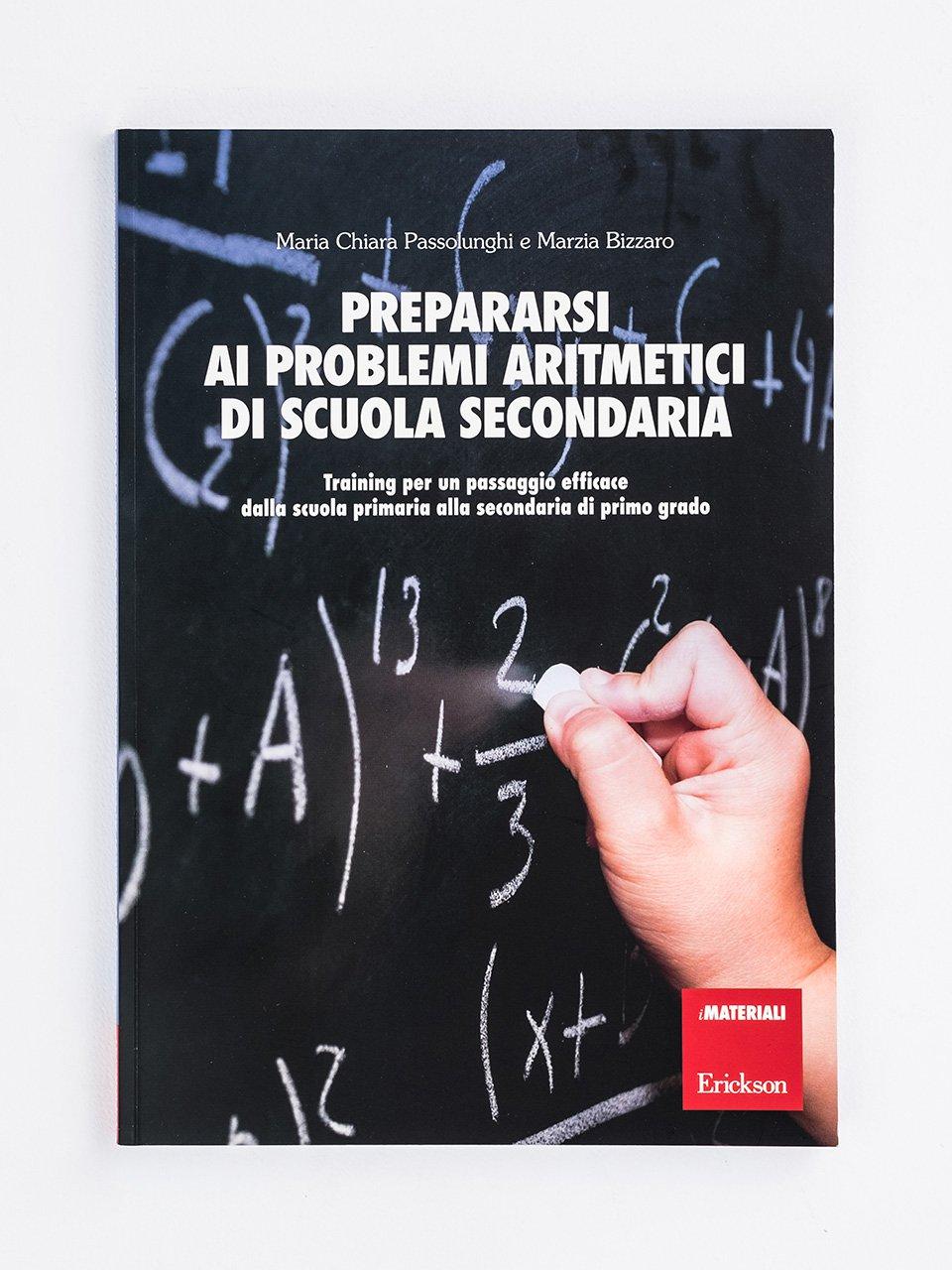 Prepararsi ai problemi aritmetici di scuola secondaria - Le proposte Erickson per i compiti-delle-vacanze - Erickson