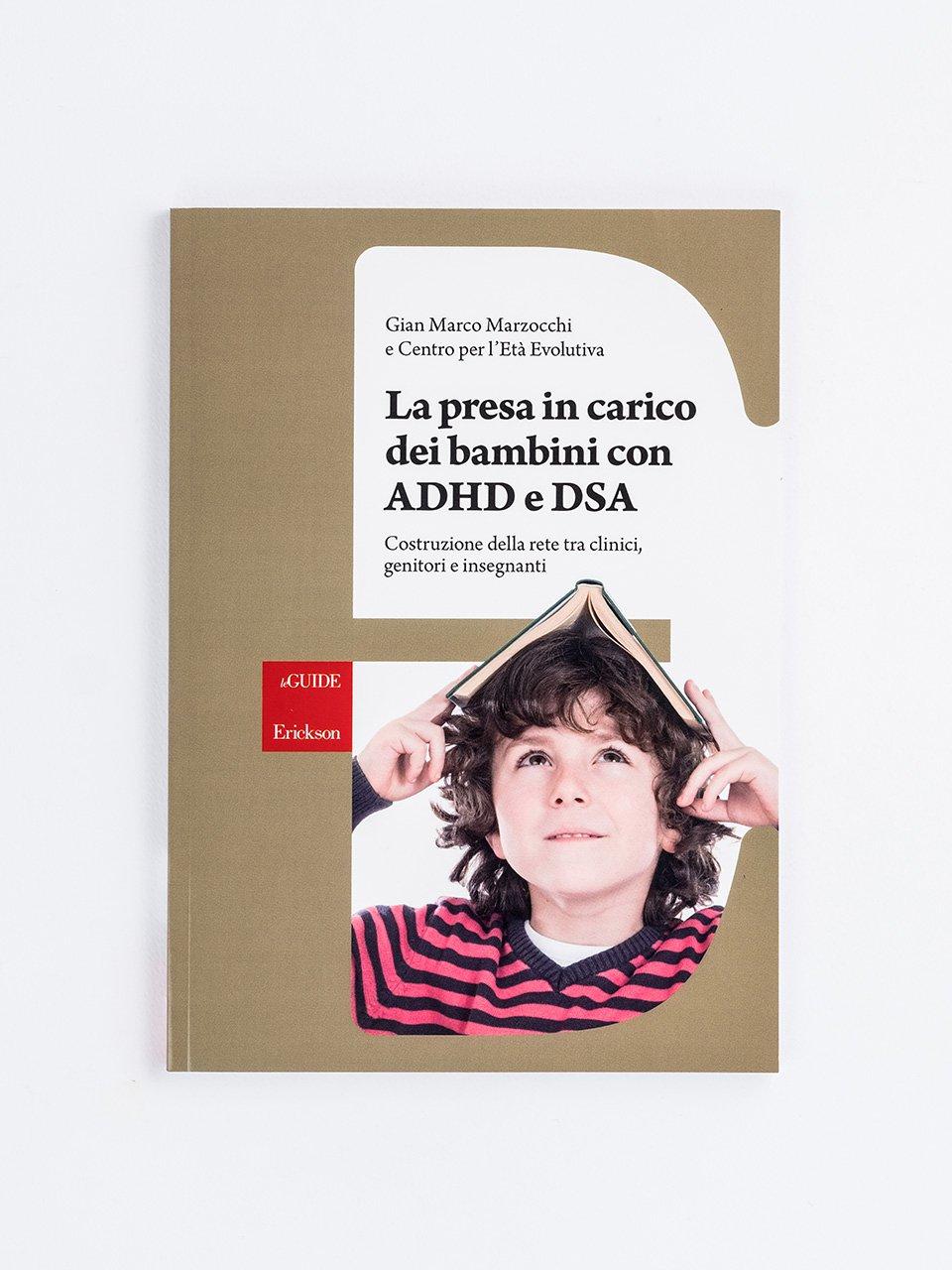 La presa in carico dei bambini con ADHD e DSA - Laboratorio di potenziamento dell'attenzione - Libri - App e software - Erickson