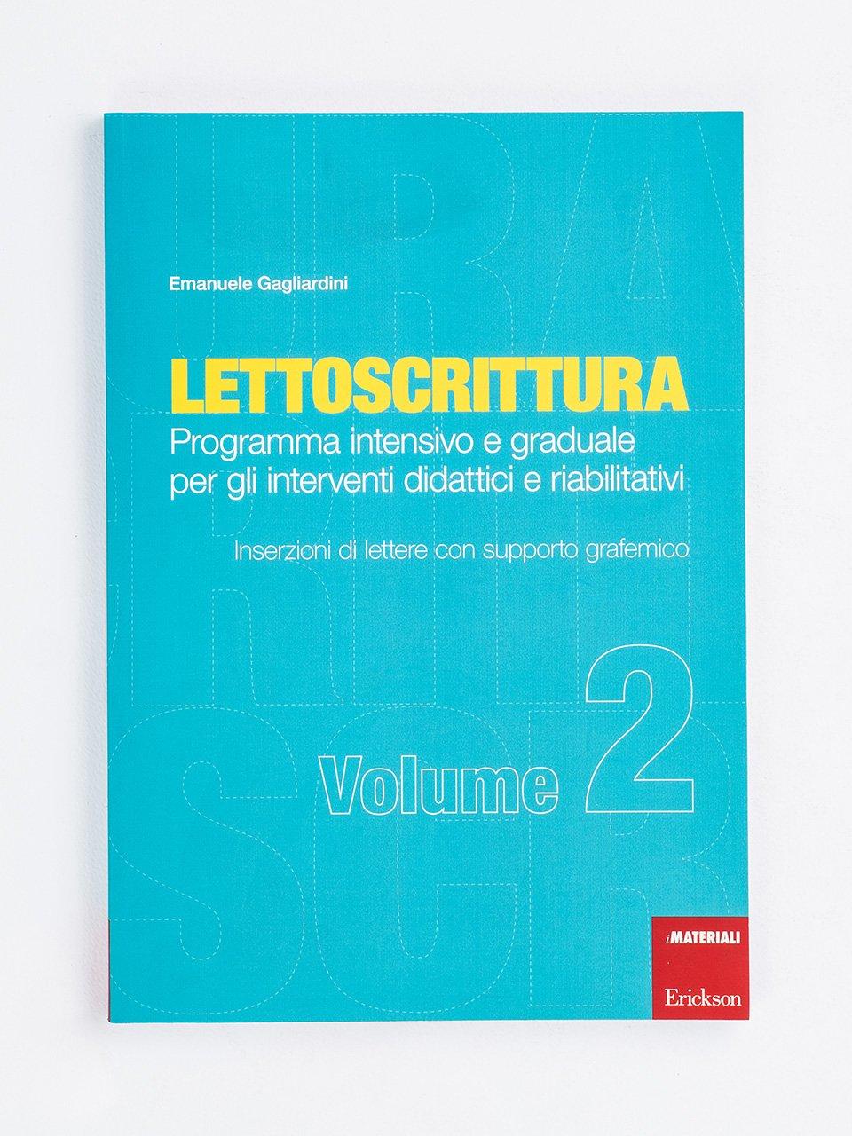 LETTOSCRITTURA - Volume 2 - RECUPERO IN... Abilità di lettura 2 - Libri - App e software - Erickson