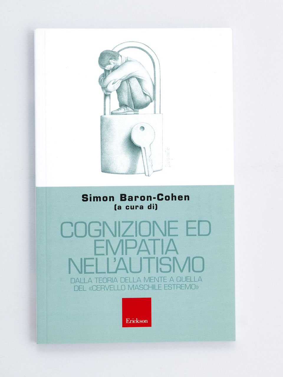 Cognizione ed empatia nell'autismo - Autismo a scuola - Libri - Erickson