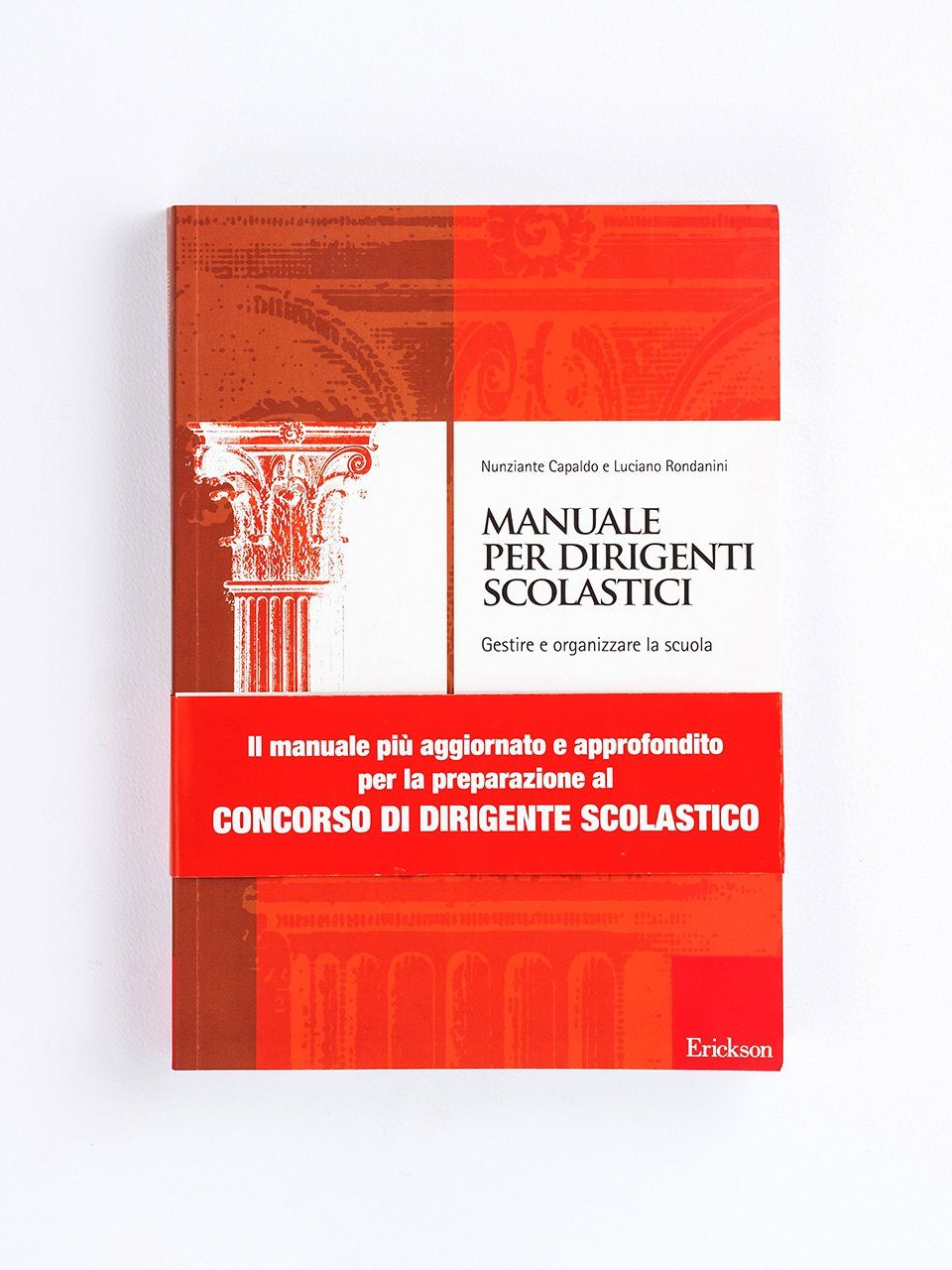 Manuale per dirigenti scolastici - Luciano Rondanini - Erickson