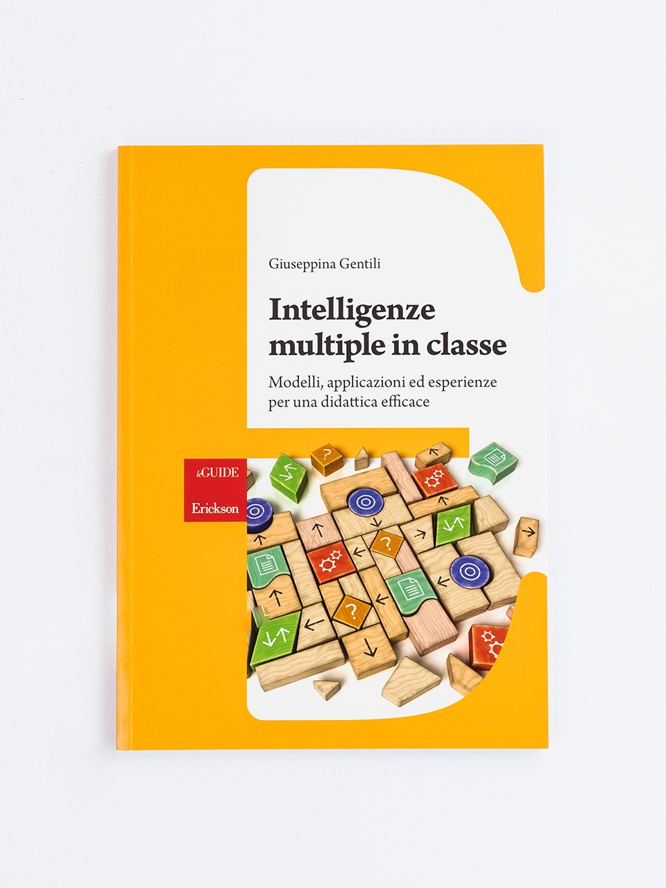 Intelligenze multiple in classe - Il cannocchiale di Galileo - Libri - Erickson
