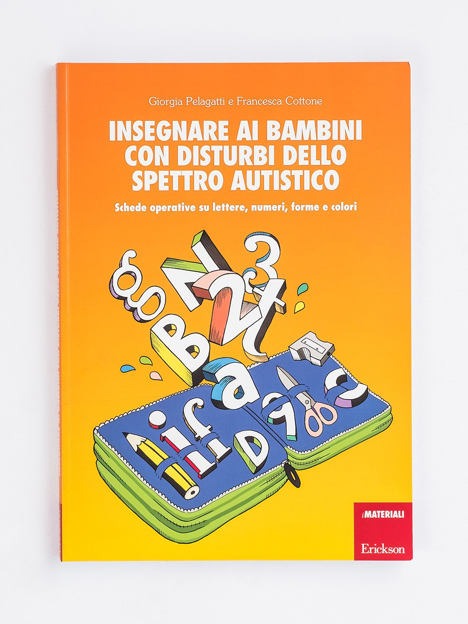 Insegnare ai bambini con disturbi dello spettro autistico - Enigmistica in gioco -  Compiti estivi - Classe qu - Libri - Erickson