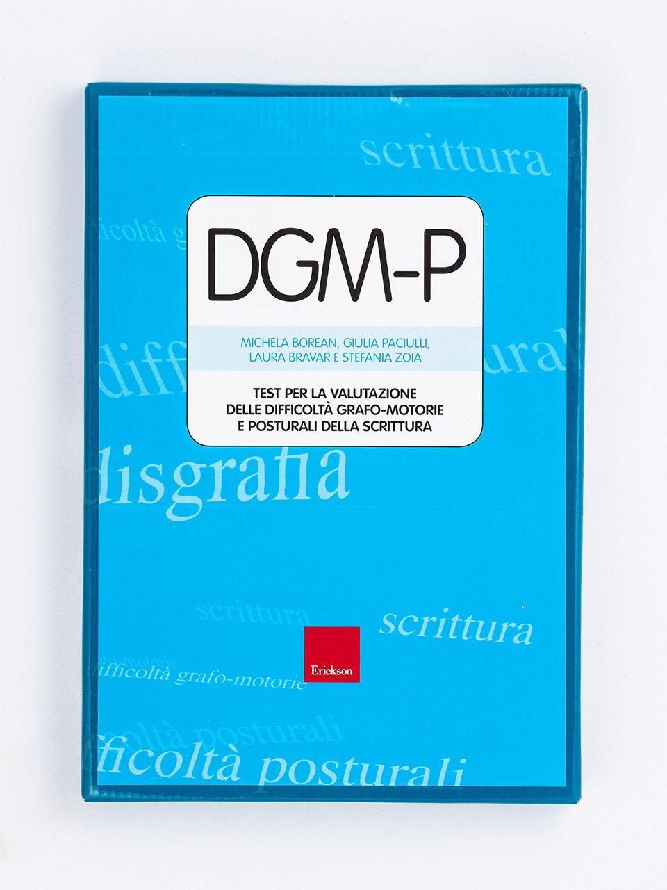 Test DGM-P - Test per la valutazione delle difficoltà grafo-motorie e posturali della scrittura - Test BHK - Scala sintetica per la valutazione dell - Libri - Erickson