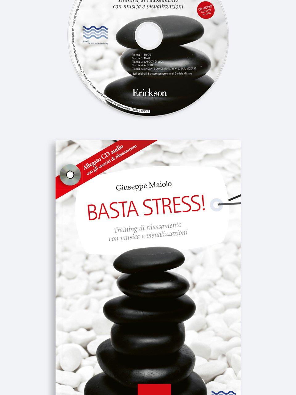 Basta stress! - Self-help: libri sull'auto aiuto - Erickson