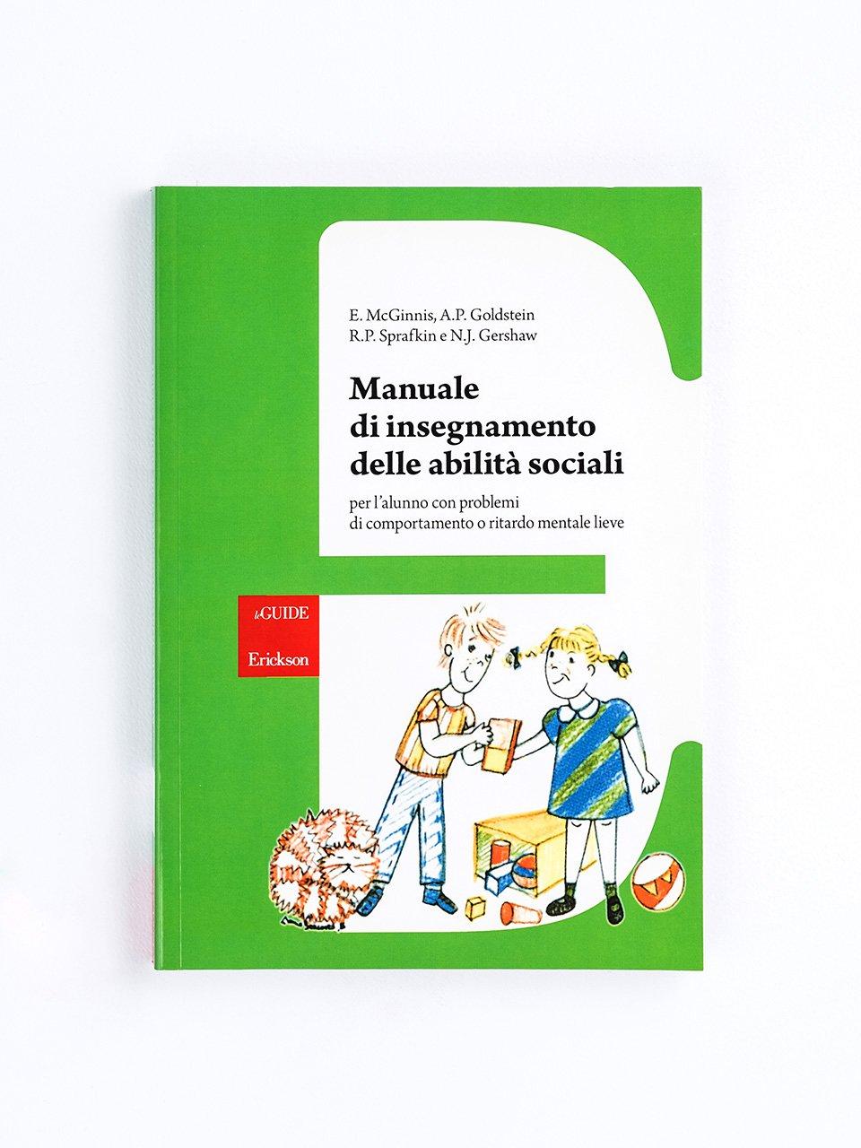 Manuale di insegnamento delle abilità sociali - Educare il bambino con disabilità - Volume 3 - Libri - Erickson