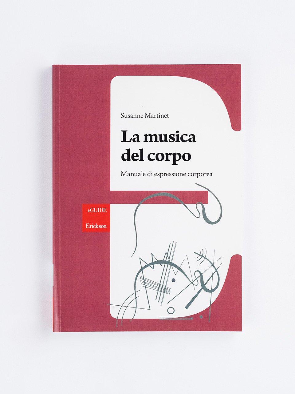 La musica del corpo - Musicalità e pratiche inclusive - Libri - Erickson