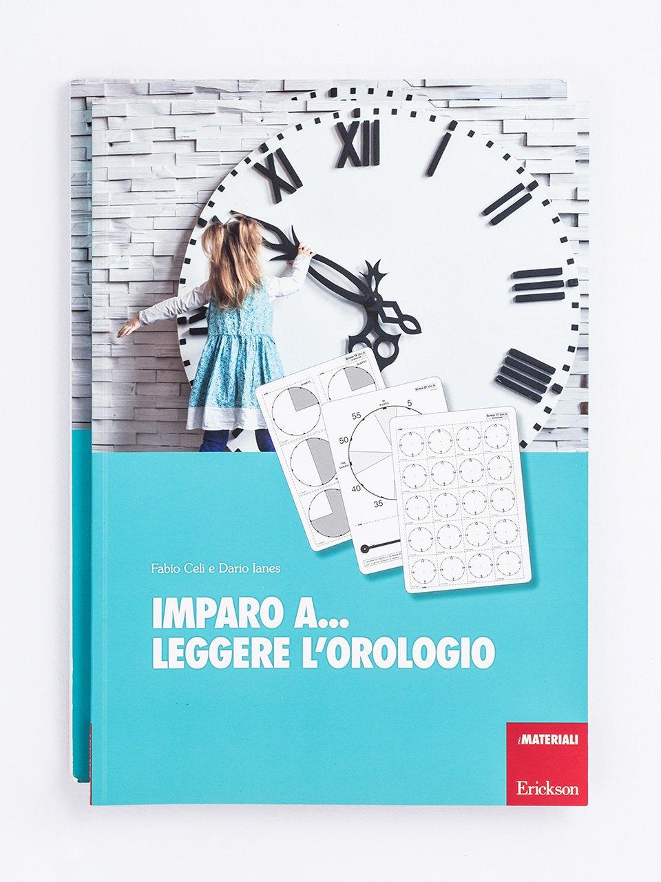 Imparo a... leggere l'orologio - Dario Ianes - Erickson