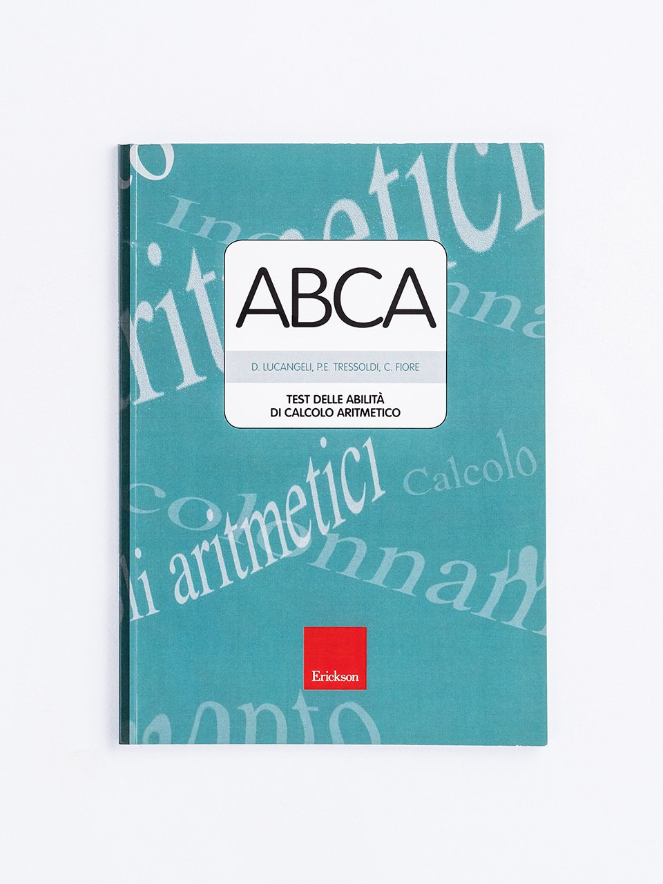 Test ABCA - Abilità di calcolo aritmetico - Test AC-MT 11-14 - Test di valutazione delle abili - Libri - Erickson