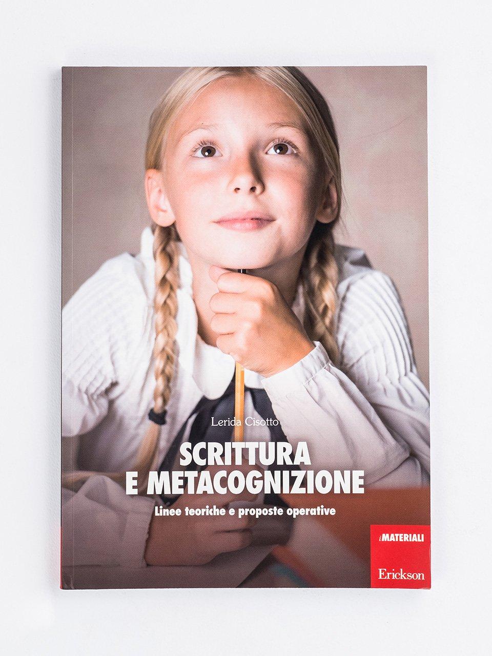 Scrittura e metacognizione - A scuola di creatività - Libri - Erickson