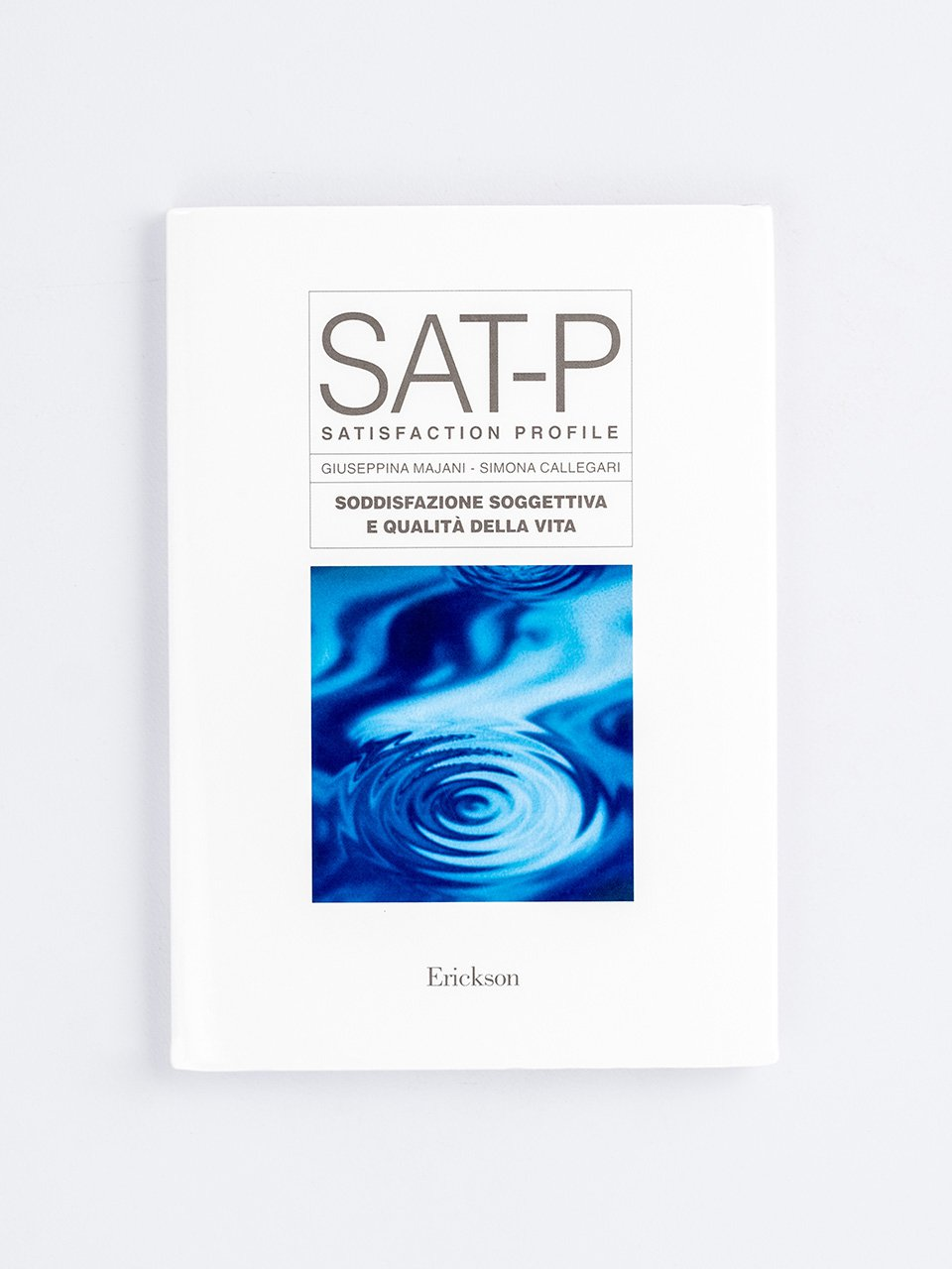 Test SAT-P - Soddisfazione soggettiva e qualità della vita - Psicologia clinica / Psicoterapia - Erickson