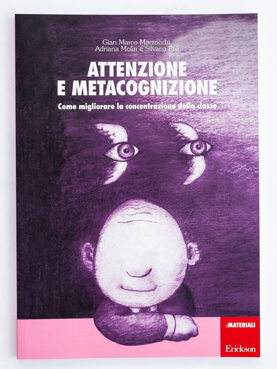 Attenzione e metacognizione - Adriana Molin - Erickson