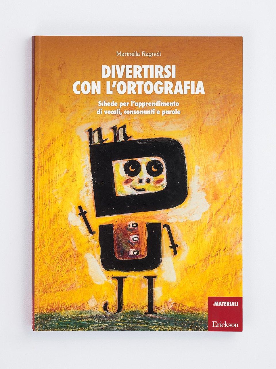 Divertirsi con l'ortografia - Tablet delle regole di Italiano - Libri - Erickson