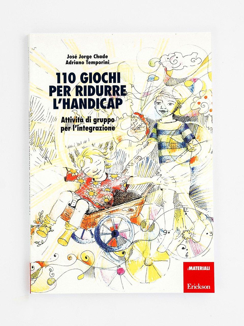 110 giochi per ridurre l'handicap - La terapia cognitivo-comportamentale multistep per - Libri - Erickson