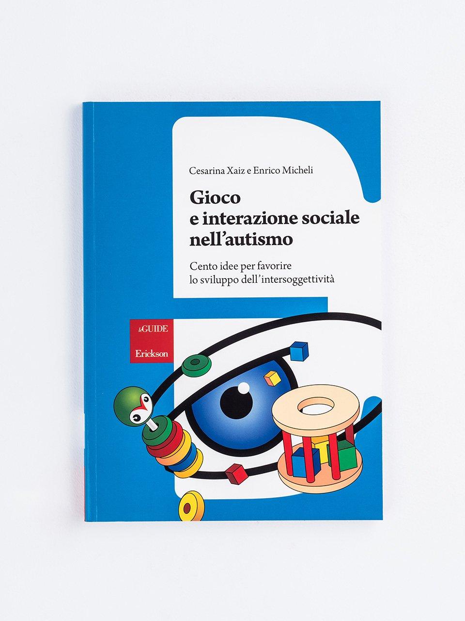 Gioco e interazione sociale nell'autismo - Vedere, pensare altre cose - Libri - Erickson