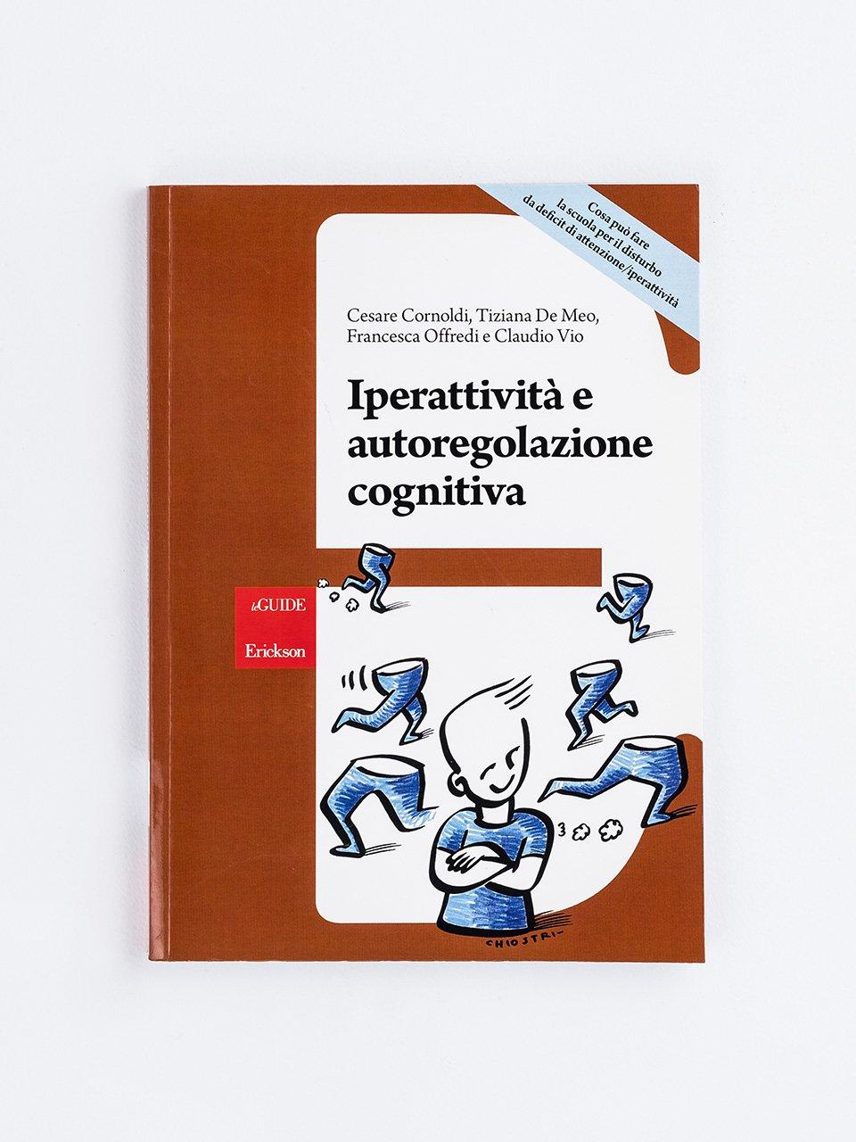 Iperattività e autoregolazione cognitiva - BIA - Batteria italiana per l'ADHD - Libri - Erickson