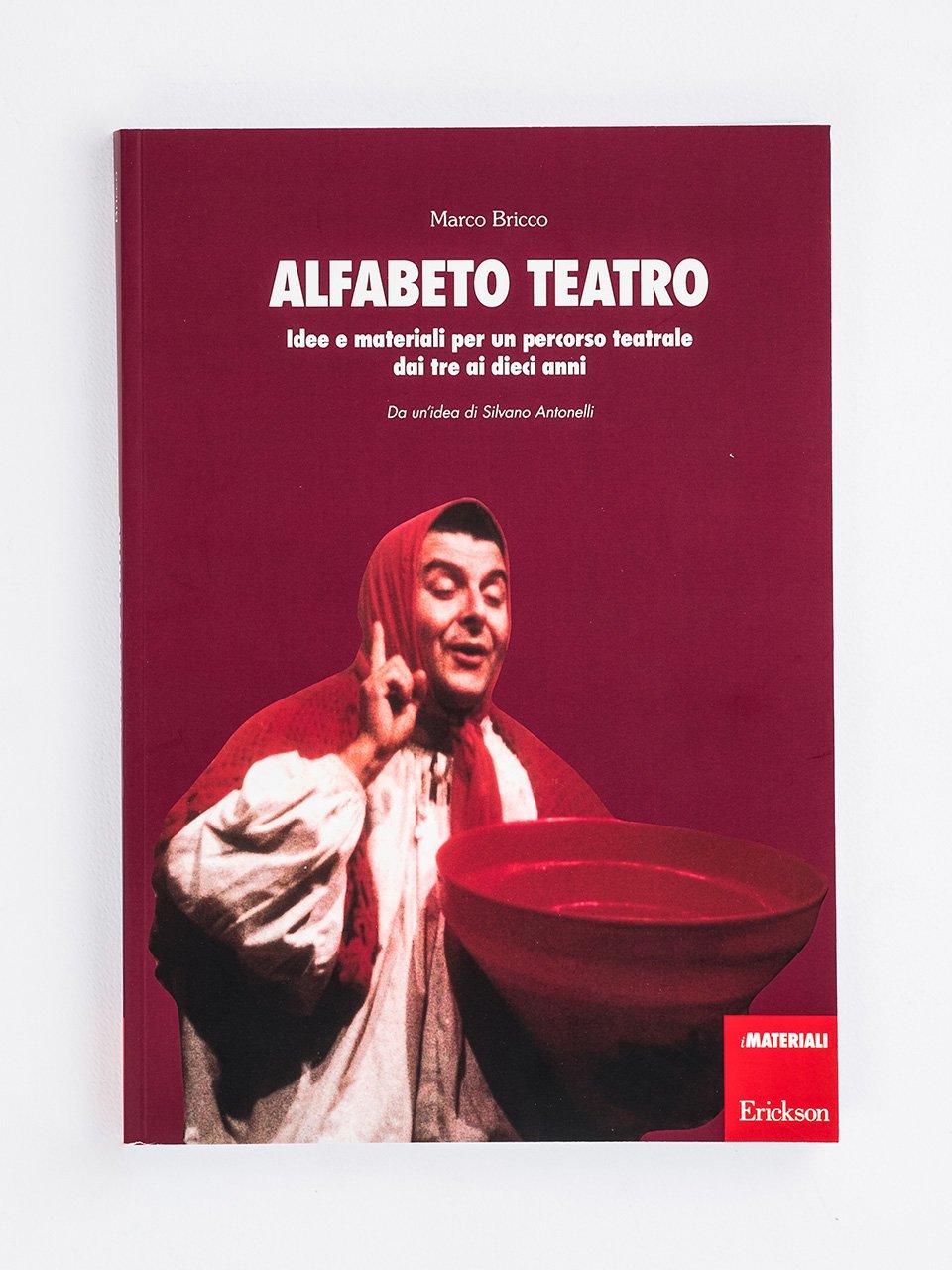 Alfabeto teatro - Apprendimento visibile, insegnamento efficace - Libri - Erickson