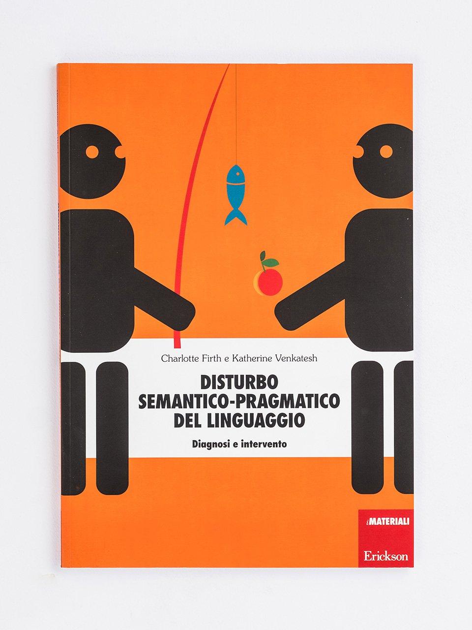 Disturbo semantico-pragmatico del linguaggio - Logopedia e comunicazione - corso online 25 ECM - Formazione - Erickson