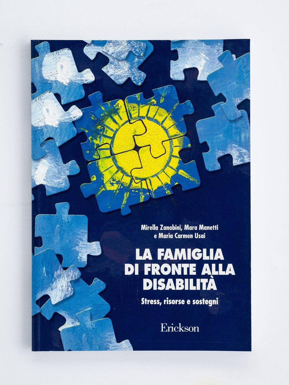 La famiglia di fronte alla disabilità - Disabilità e società - Libri - Erickson