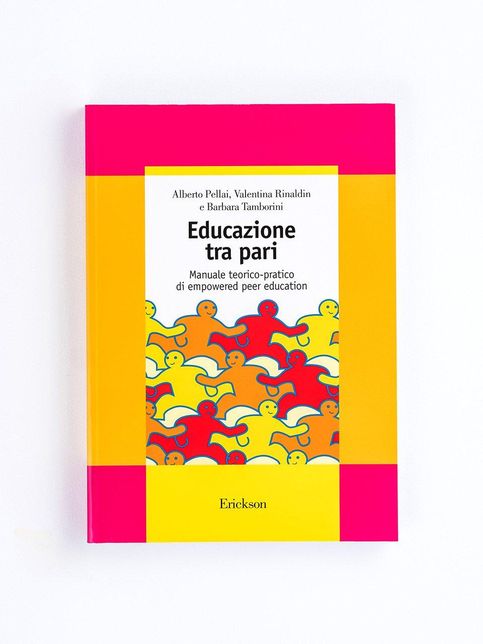 Educazione tra pari - Alberto Pellai - Erickson