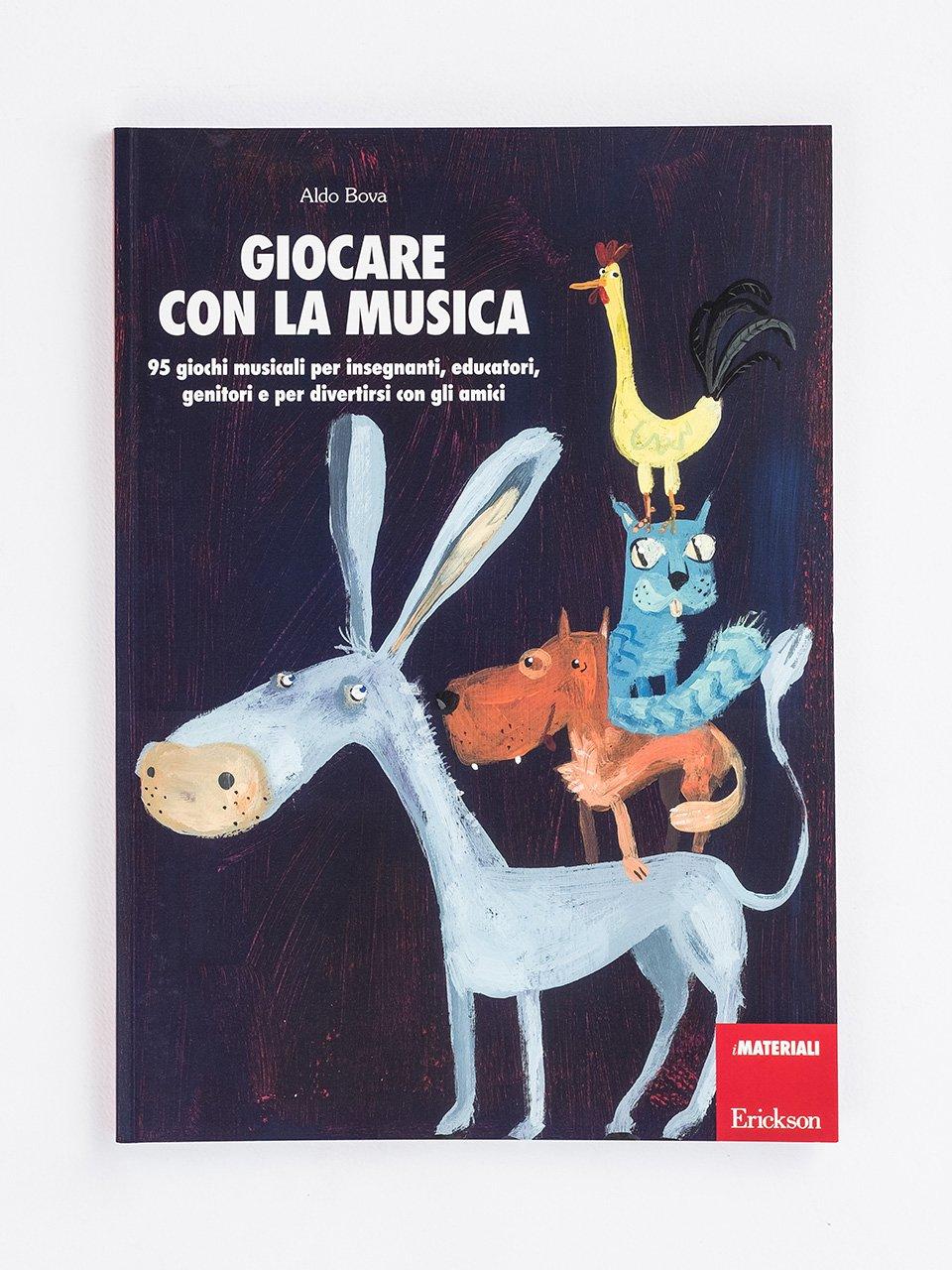 Giocare con la musica - Musicalità e pratiche inclusive - Libri - Erickson
